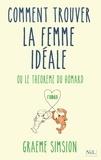 Graeme Simsion - Le Théorème du homard - Ou comment trouver la femme idéale.