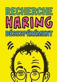 Graffito - Recherche Keith Haring désespérément.