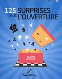 125 surprises dans l'ouverture - Graham Burgess pdf epub