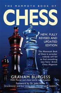 Graham Burgess - The Mammoth Book of Chess.
