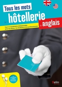 Graham Bushnell et Leslie George Rofe - Tous les mots de l'hôtellerie en anglais.