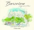 Graham Byfield et Marcus Binney - Barcelone aquarelles.