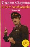 Graham Chapman - A Liar's Autobiography - Volume 6.