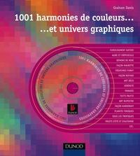 Graham Davis - 1001 harmonies de couleurs et univers graphiques. 1 Cédérom