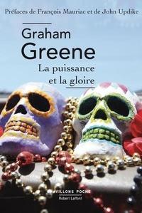 Graham Greene - La Puissance et la Gloire.