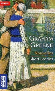 Graham Greene - Nouvelles : Short stories.