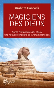 Téléchargez des livres audio japonais Magiciens des dieux  - La sagesse oubliée de la civilisation terrestre perdue par Graham Hancock PDB FB2 PDF