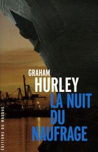 Graham Hurley - La nuit du naufrage.