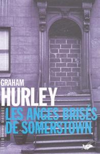Graham Hurley - Les anges brisés de Somerstown.