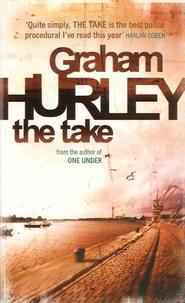 Graham Hurley - The Take.