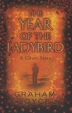 Graham Joyce - Year of the Ladybird.