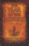 Graham Joyce - Year of the Ladybird.