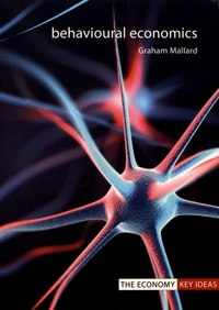 Graham Mallard - Behavioural Economics.