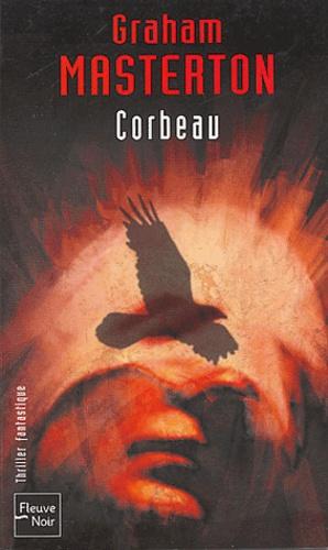 Graham Masterton - Corbeau.