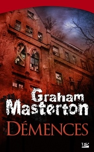 Graham Masterton - Démences.