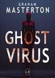 Graham Masterton - Ghost Virus.