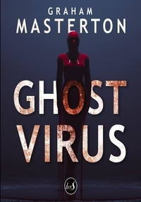 Graham Masterton - Ghost Virus.
