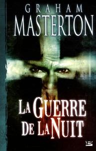 Graham Masterton - La guerre de la nuit.