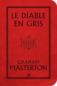 Graham Masterton - Le diable en gris.