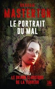 Graham Masterton - Le portrait du mal.