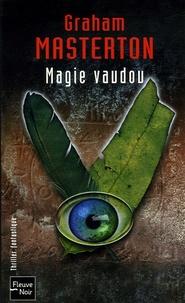 Graham Masterton - Magie vaudou.