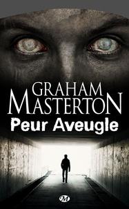 Graham Masterton - Peur aveugle.
