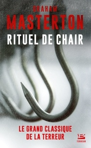 Graham Masterton - Rituel de chair.