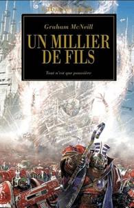 Graham McNeill - L'Hérésie d'Horus Tome 12 : Un millier de fils - Tout n'est que poussière.