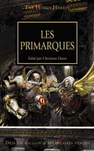 Graham McNeill et Nick Kyme - The Horus Heresy Tome 1 : Les primarques.