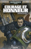 Graham McNeill - Uriel Ventris Tome 5 : Courage et honneur.