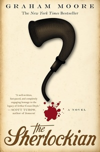 Graham Moore - The Sherlockian.