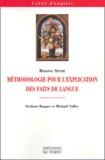 Graham Ranger et Mickaël Vallée - Méthodologie pour l'explication des faits de langues.