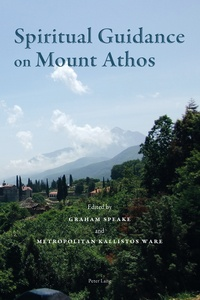 Graham Speake et Kallistos Ware - Spiritual Guidance on Mount Athos.