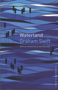 Graham Swift - Waterland.