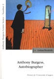 Graham Woodroffe - Anthony Burgess, autobiographer - Papers, poetry and music from the Anthony Burgess Centre's International symposium The lives of Anthony Burgess. 1 CD audio