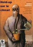 GRAIN - Hold-up sur le climat - Comment le système alimentaire est responsable du changement climatique et ce que nous pouvons faire.