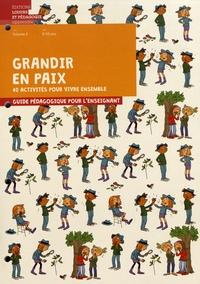 Graines de paix - Grandir en paix, 40 activités pour vivre ensemble - Volume 3, 8-10 ans. Guide pédagogique pour l'enseignant.
