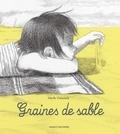 Sibylle Delacroix - Graines de sable.