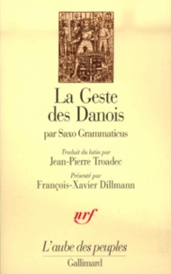 Grammaticus Saxo - La geste des Danois - Livres I-IX.