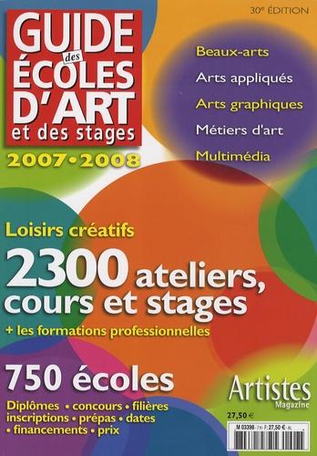 Grand Palais Editions - Guide des écoles d'art et des stages 2007-2008 - 2300 ateliers, cours et stages, 750 écoles.