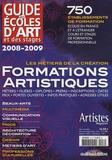 Grand Palais Editions - Guide des écoles d'art et des stages 2008-2009 - Formations artistiques.
