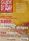 Grand Palais Editions - Guide des écoles d'art et des stages 2008-2009 - 2300 ateliers, cours et stages, 750 écoles.