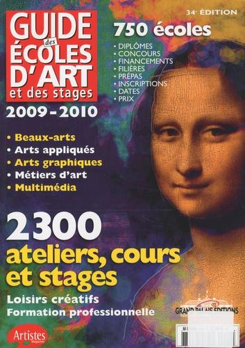 Grand Palais Editions - Guide des écoles d'art et des stages 2009-2010 - 2300 ateliers, cours et stages, 750 écoles.