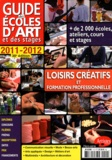 Grand Palais Editions - Guide des écoles d'art et des stages 2011-2012.