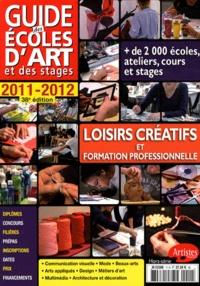 Grand Palais Editions - Guide des écoles d'art et des stages 2011-2012.