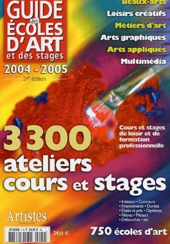 Grand Palais Editions - Guide des écoles des arts et des stages 2004-2005.