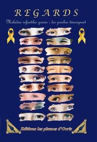 Grandir sans cancer - Regards - Maladies infantiles graves : des proches témoignent.
