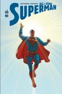 Grant Morrison et Frank Quitely - All-Star Superman - Intégrale.