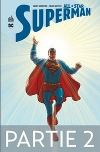 Grant Morrison et Frank Quitely - All-Star Superman - Partie 2.
