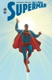 Grant Morrison et Frank Quitely - All-Star Superman.